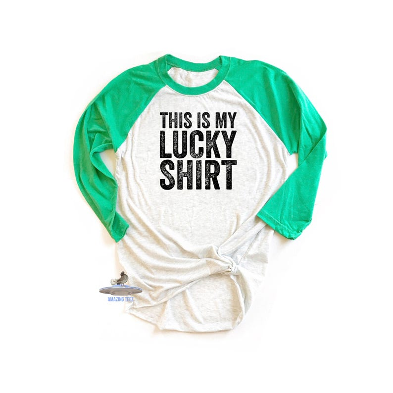 4881632039481d This Is My Lucky Shirt. Funny St Patricks Day Shirt. Lucky