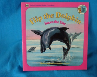 Vintage 1984 Flip The Dolphin Saves Day Book By Olena Kassian
