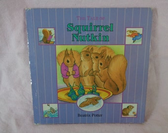 vintage 1995 The Tale of Squirrel Nutkin book retold from the original Beatrix Potter story.