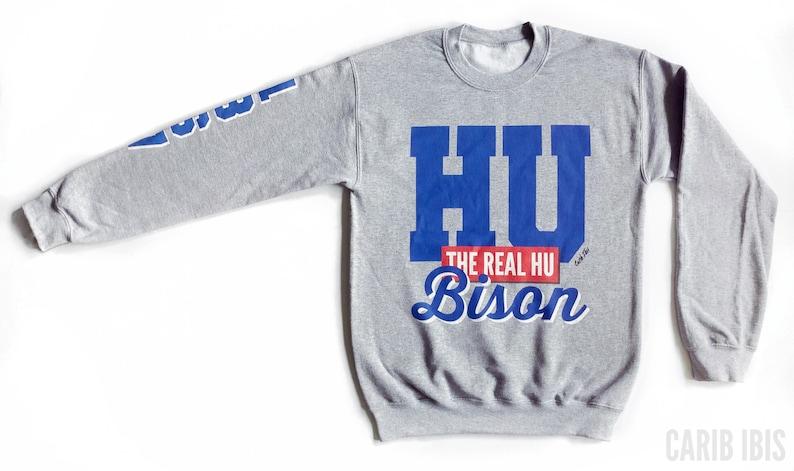 timeless design 30c01 30737 Howard University Sweatshirt | HU The Real HU Bison Sweatshirt | Howard U  Crewneck | Howard Homecoming | Unisex | HBCU | Carib Ibis