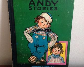 Three Vintage Hardback Raggedy Ann and Andy Books