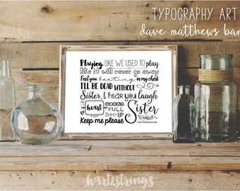 "Dave Matthews Band Lyrics Typography Digital Art Print - ""Sister"""