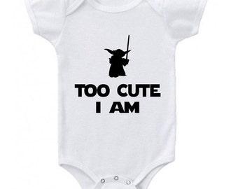 Star Wars baby Onesie - Yoda Too Cute I Am - Yoda onesie