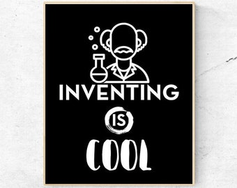 MOTIVATION-Inventing is Cool - Quote - Digital Wall Art