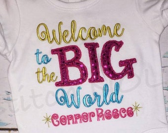 Welcome to the BIG World Gown or Bodysuit, Baby Going Home Outfit