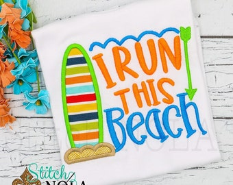 I Run this Beach Applique, Beach Applique, Beach Shirt, Beach Tee, Spring Applique, Summer Applique