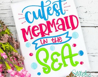 Mermaid Shirt, Cutest Mermaid at Sea, Mermaid Embroidery, Mermaid Birthday