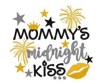Mommys Midnight Kiss with Crown, New Years Embroidery