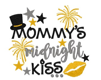 Mommys Midnight Kiss with Top Hat, New Years Embroidery