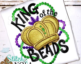 King of the Beads, Mardi Gras Applique, Mardi Gras Shirt, Mardi Gras Boy, King Applique, Mardi Gras King Shirt, Boy Mardi Gras Shirt
