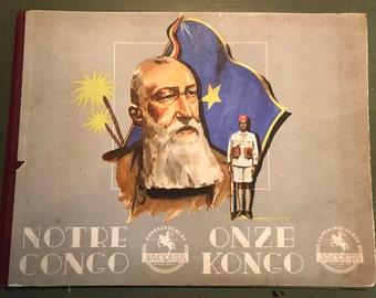 Notre Congo ( our Congo), 1948 Belgian Jacques chocolate album