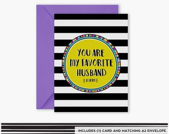 You are my Favorite Husband EVER!, Anniversary Card, Funny Greeting Card