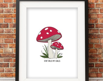 Toadstool Illustration, Woodland Nursery Decor, Woodland Illustration, Stay Wild My Child, Nursery Art  | Home Decor Print
