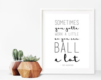 Parks and Rec Tom Haverford Quote Digital Print
