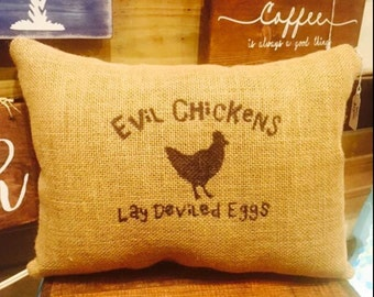 Evil Chickens Lay Deviled Eggs Burlap Pillow, Chicken Pillow, Burlap Pillow, Farm House Decor, Front Porch Pillow, Gift For Him and Her