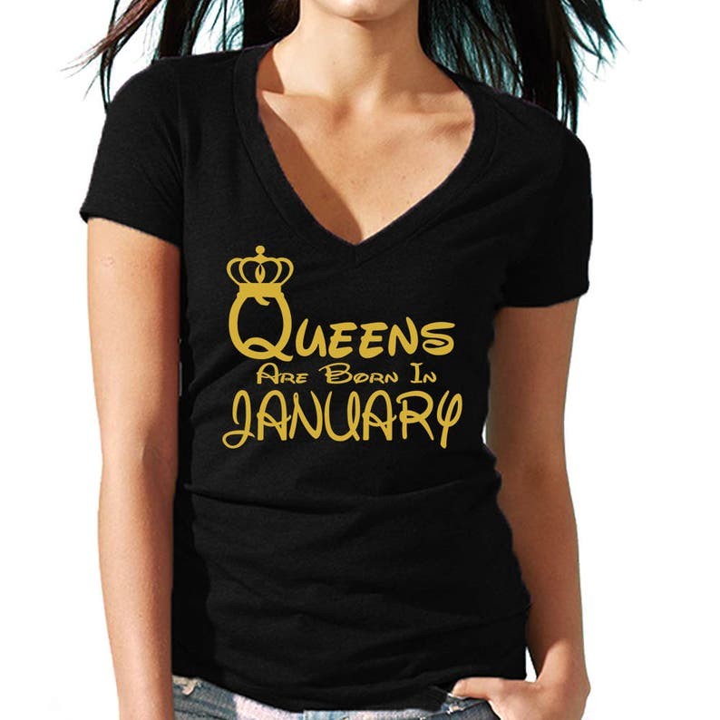 4c2d8d201d0 Queens Are Born In JANUARY VNECK Tshirt Lady Tee Shirt Best