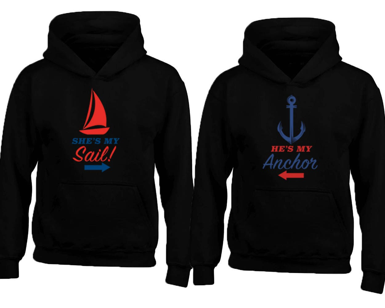 f585faeb7 She is my Sail He is my Anchor COUPLE HOODIES Love Soul Mate | Etsy