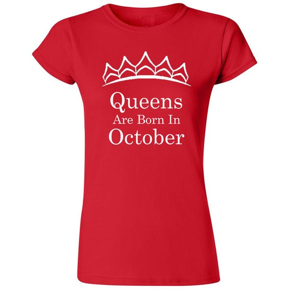Queens Are Born In OCTOBER VNECK Tshirt Lady Tee Shirt Birthday Tiara WHITE