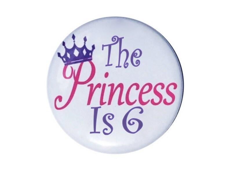 6e Verjaardag De Prinses Is 6 Jaar Oud Verjaardag Knop Meisjes Etsy