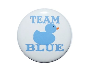Baby Ducky Gender Reveal baby shower baby announcement team pink team blue 2 1/4 inch buttons