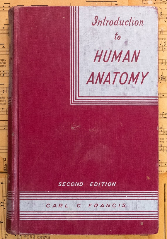 Introduction To Human Anatomy By Carl Francis 1954 Etsy