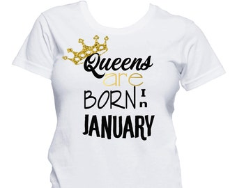 Queens Are Born In January Shirt Birthday T Girl 21st
