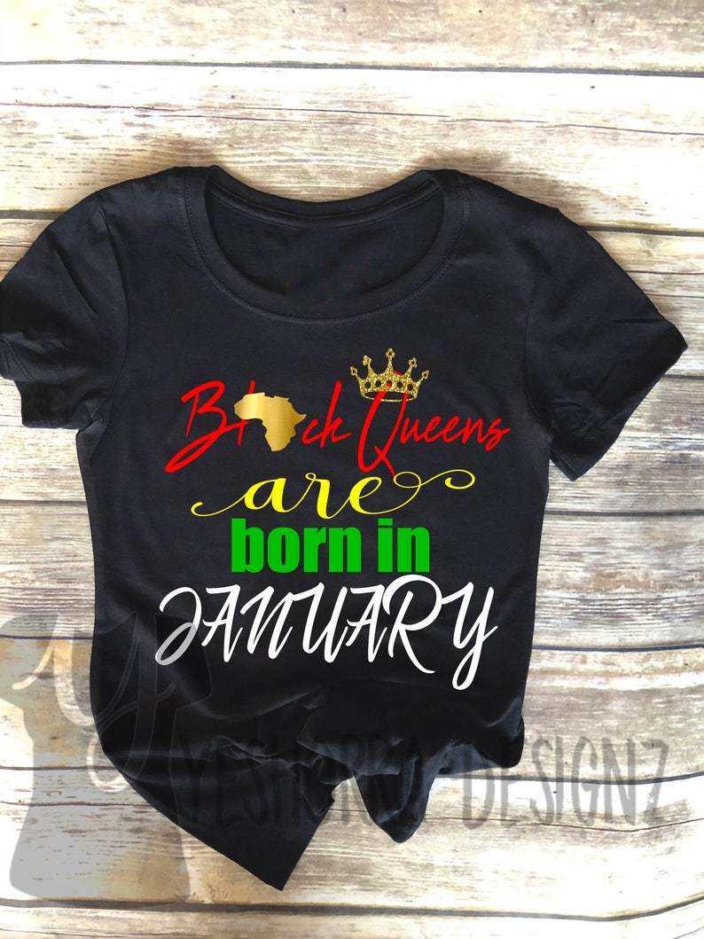 801d897f9 Black Queens are Born in January Birthday Queen Shirt | Etsy