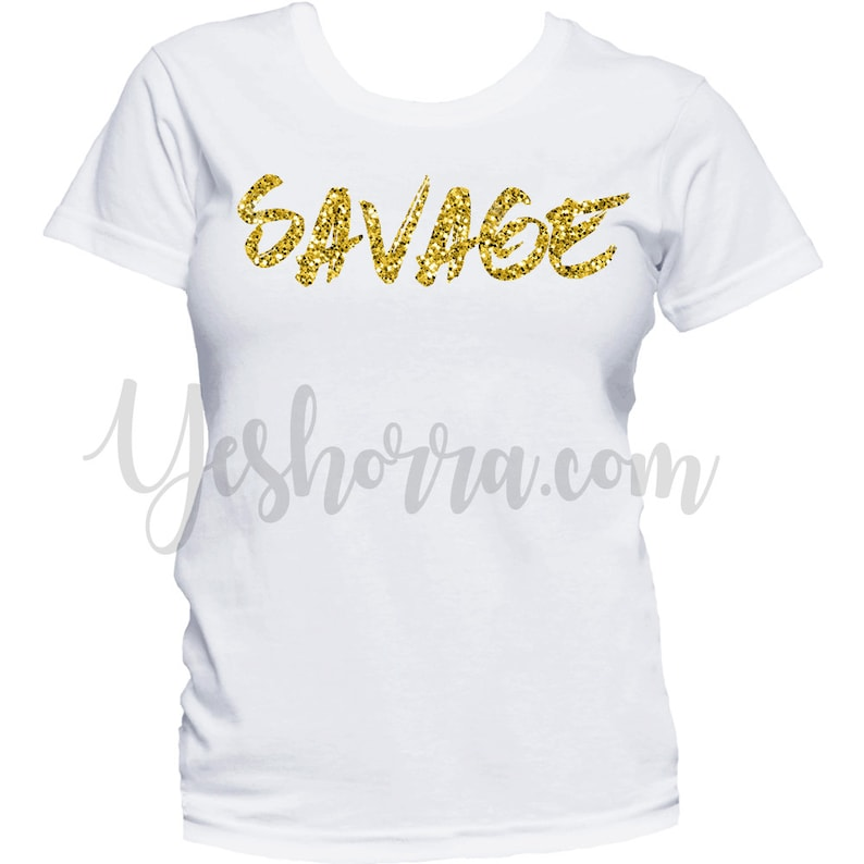Savage Shirt, Women's Savage T Shirt, Ladies Graphic T Shirt, CHOOSE Your Text Color, Sizes up To A 5XL