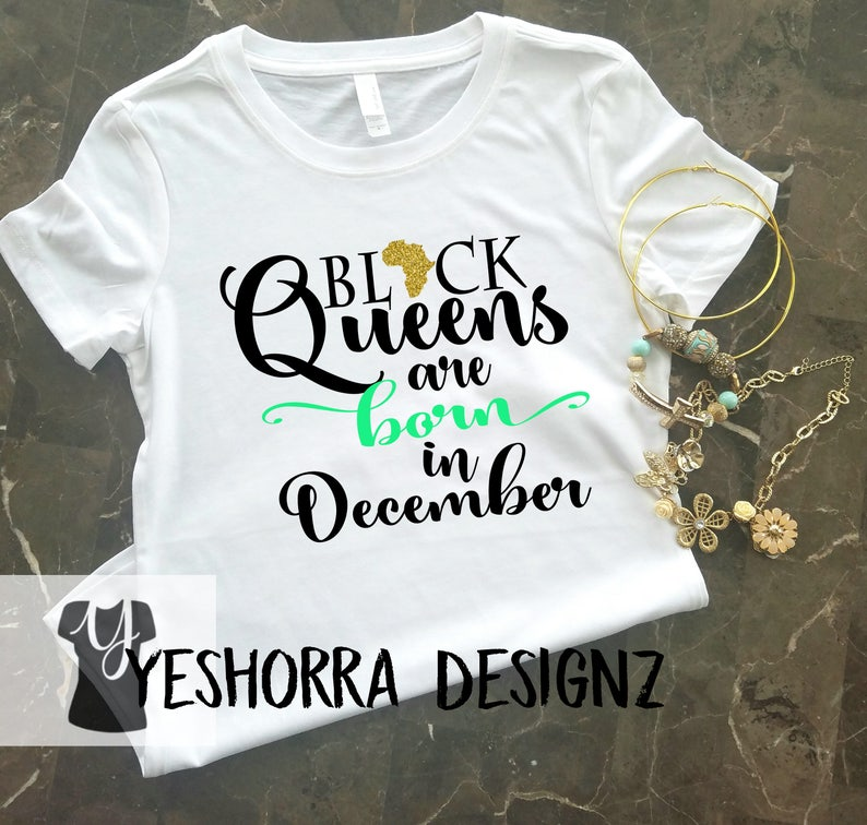 cc17ed4ef Black Queens are Born in December Birthday Queen Shirt | Etsy