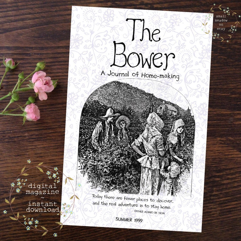 The Bower-A Journal of Homemaking-Summer 1999 Issue-home image 0