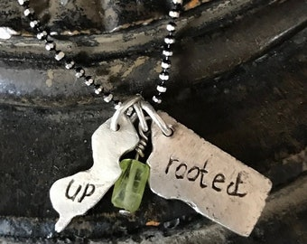 UP ROOTED - I grew Up in New Jersey, but I am now Rooted in Montana NECKLACE Fine Silver - All States Available!