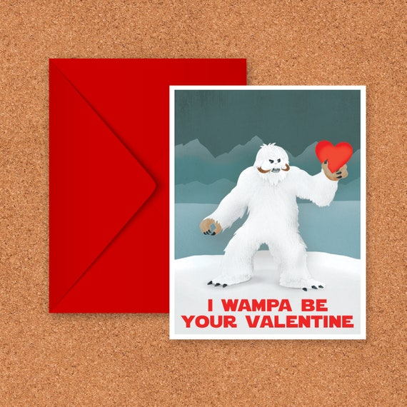 I Wampa Be Your Valentine Card