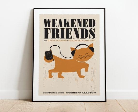 Weakened Friends Tour Poster