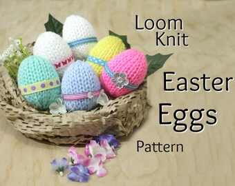 Loom Knitting PATTERNS Easter Eggs Toys - Includes Video Tutorial by Loomahat