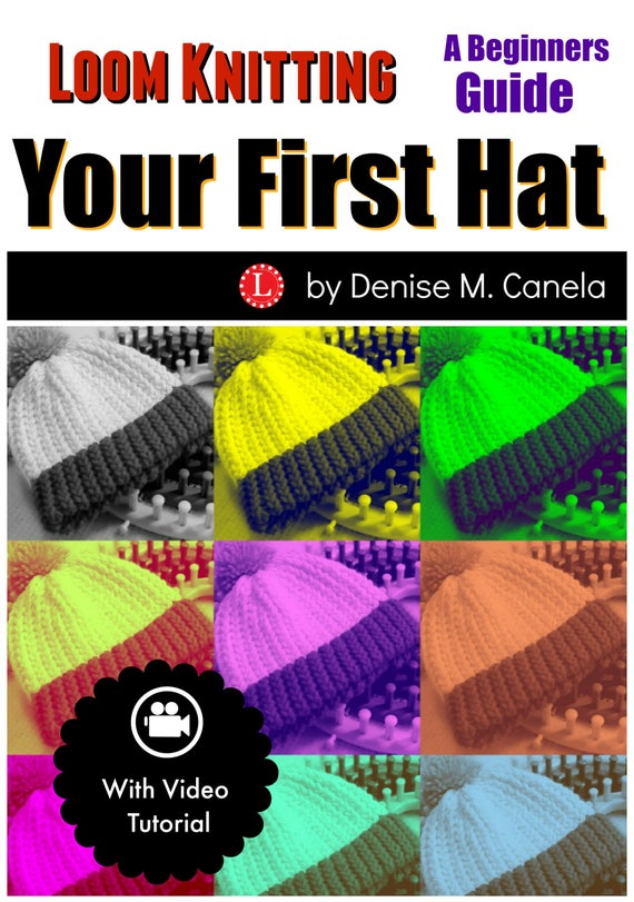 Loom Knitting Pattern For Beginners How To Make A Hat 9 Page Etsy