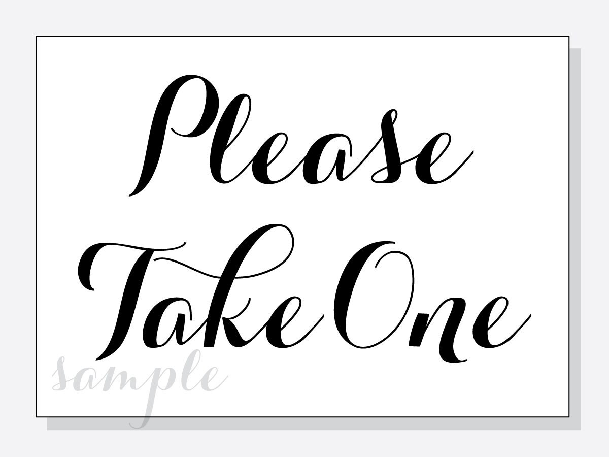 graphic relating to Please Take One Sign Printable named Do it yourself Be sure to Acquire A single Wedding ceremony Desk Signal - 5x7 and 8x10 JPG - Printable Downloadable Instantaneous Report
