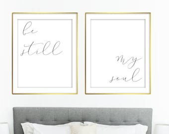 Be Still My Soul Love Marriage Family Bedroom Quote   8x10 and 20x30 included! RQ10