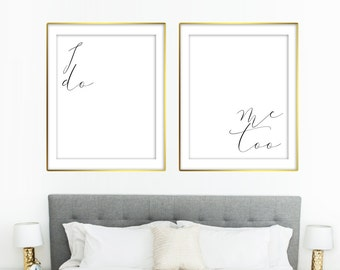 I do Me Too Marriage Family Bedroom Quote    8x10 RQ10