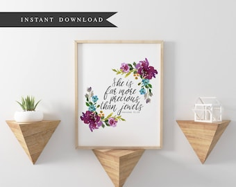 Proverbs 31:10, She is far more precious than jewels, Bible verse print, bible verse printable art, wall art print