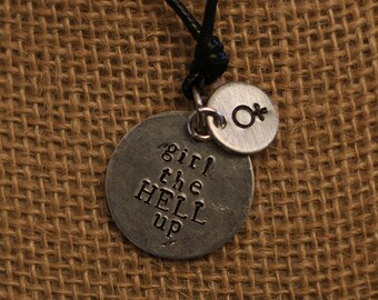 """Carmilla Inspired """"Girl The Hell Up"""" Necklace"""
