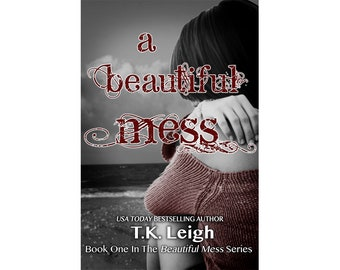 A Beautiful Mess Signed Paperback