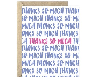 Thank You Card, Thanks Card, Thank You So Much, Just Because Card - 344C