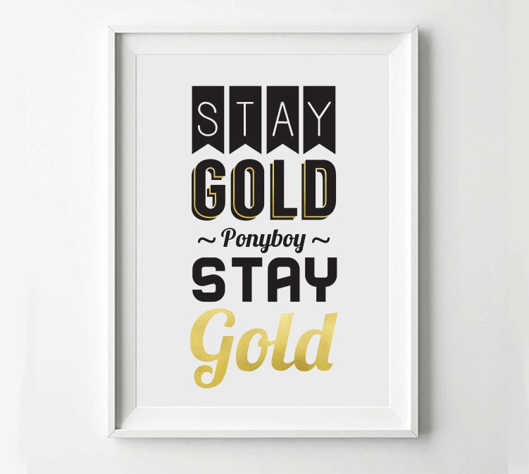 Famous Quotes From The Outsiders Movie: Stay Gold The Outsiders Movie Poster Typography Print