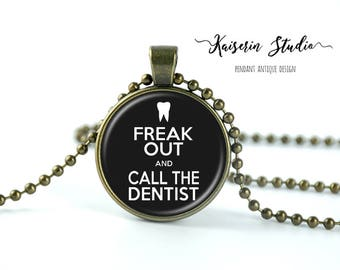Keep Calm And Call The Dentist pendant, Handmade jewelry necklace, best price and fast shipping.