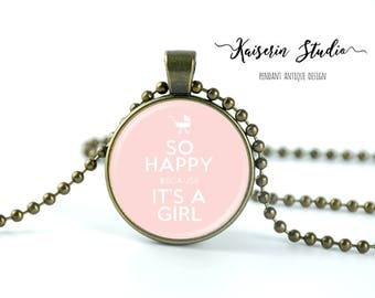 So Happy Becuse It's A Girl pendant, Handmade jewelry necklace, best price and fast shipping.