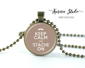 Keep Calm And 'Stache On pendant, Handmade jewelry necklace, best price and fast shipping.