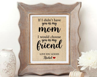 If I Didn't Have You as a Mom Gift for Mom Mothers Day from Daughter Mothers Day Gift Mother of the Bride Gift Mom Gifts for Mom Daughter