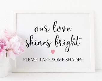 Our Love Shines Bright Printable. Wedding Sunglasses. Sunglasses Wedding Favors. Printable Wedding Sign. Wedding Favor Sign. Wedding Print.