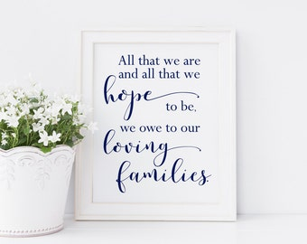 All That We Are And All That We Hope To Be Printable. Wedding Thank You Sign. Wedding Thank You Printable. Wedding Printable. Wedding Signs.