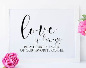 Love is Brewing Printable. Coffee Sign. Coffee Favors. Wedding Coffee. Coffee Wedding Favors. Coffee Printable. Coffee Bar Wedding.